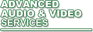 Advanced Audio Video Services